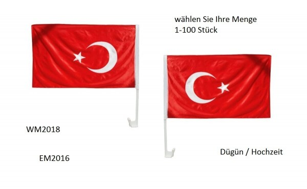 10x Autofahnen Auto Fahnen Türkei / Türkiye - EM2016 WM2018 Hochzeit Dügün Fahne